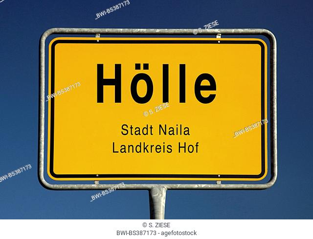 Hoelle place name sign, Germany, Bavaria, Landkreis Hof, Naila