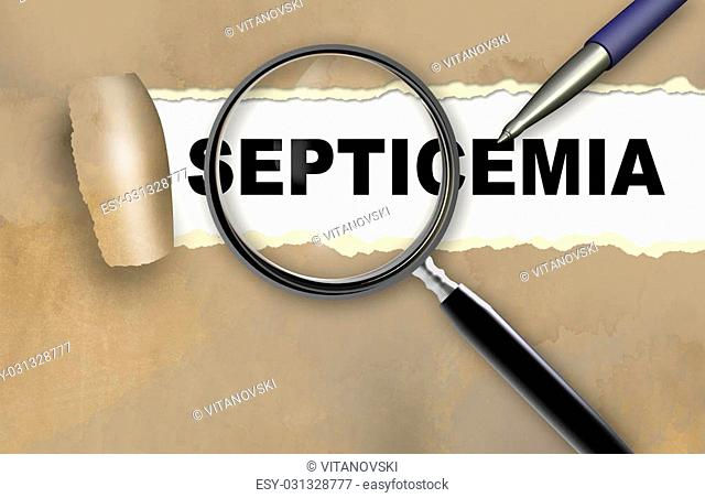 word septicemia and magnifying glass with pensil made in 2d software