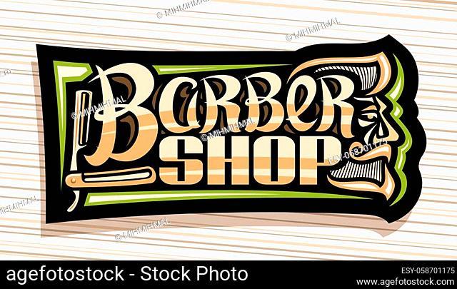 Vector logo for Barber Shop, dark decorative sign board with professional shaving straight razor, unique brush letters for words barber shop