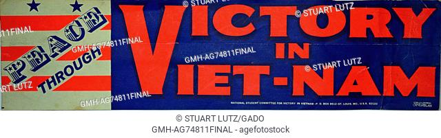 A bumpersticker that shows support for the United States military action in Vietnam, it contains the text 'Peace through Victory in Viet-nam', 1968