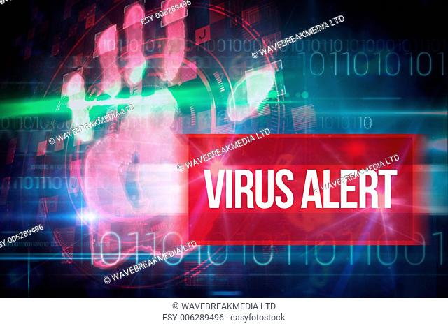 The word virus alert and red technology hand print design against blue technology design with binary code