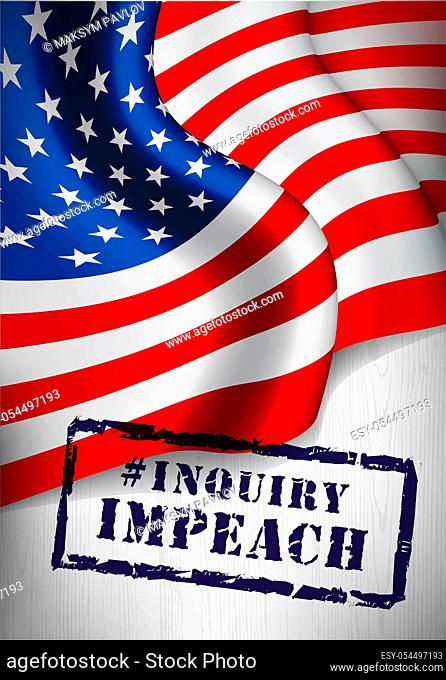 Impeachment stamp on american flag background. Vector illustration