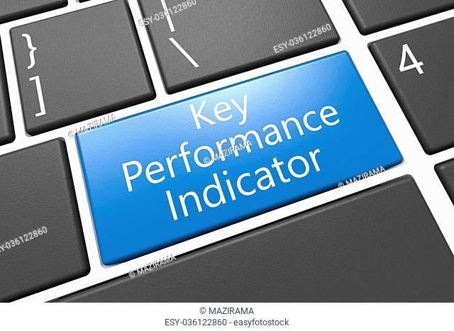 Key Performance Indicator - keyboard 3d render illustration with word on blue key
