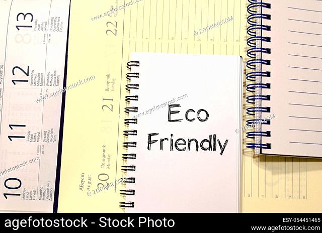 Eco friendly text concept write on notebook