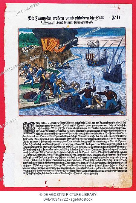 French pirates plundering the Spanish city of Chiorera in Cuba, 1556, engraving, 16th century.  Bath, John Judkin Memorial American Museum