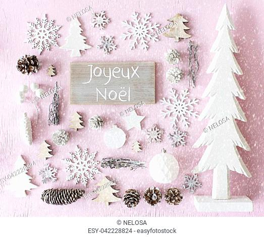 Sign With French Text Joyeux Noel Means Merry Christmas. Flat Lay Of Christmas Decoration Like Tree, Ball, Star And Fir Cone