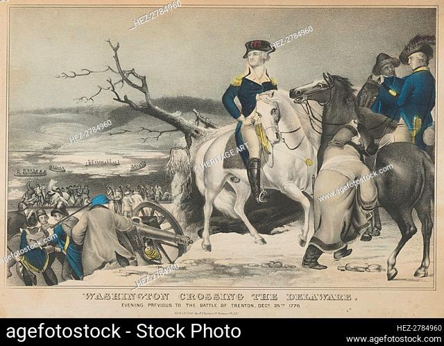 Washington Crossing the Delaware-Evening Previous to the Battle of Trenton, December 25th, .., 1847. Creator: Nathaniel Currier