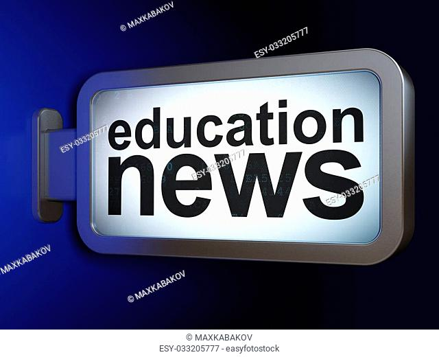 News concept: Education News on advertising billboard background, 3d render