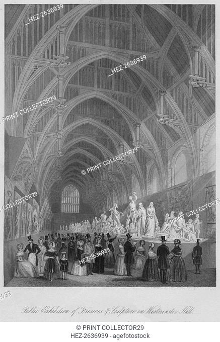 'Public Exhibition of Frescoes & Sculpture in Westminster Hall', c1841. Artist: William Radclyffe