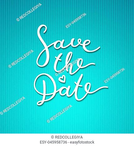 save the date lettering, vector handwritten text on striped texture