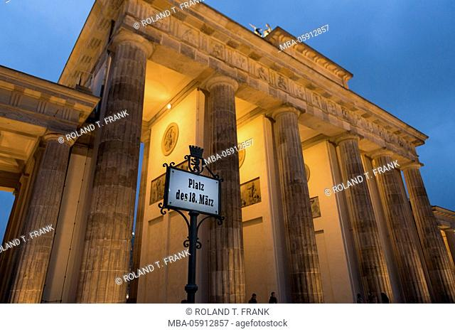Germany, Berlin, at the Brandenburg Gate, construction time in 1788 - in 1791, sign, square of the 18th of March
