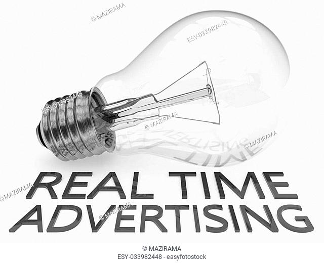 Real Time Advertising - lightbulb on white background with text under it. 3d render illustration