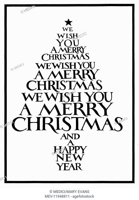 We Wish you a Merry Christmas' repeated three times in the shape of a Christmas Tree, with 'And a Happy New Year' in the shape of the pot