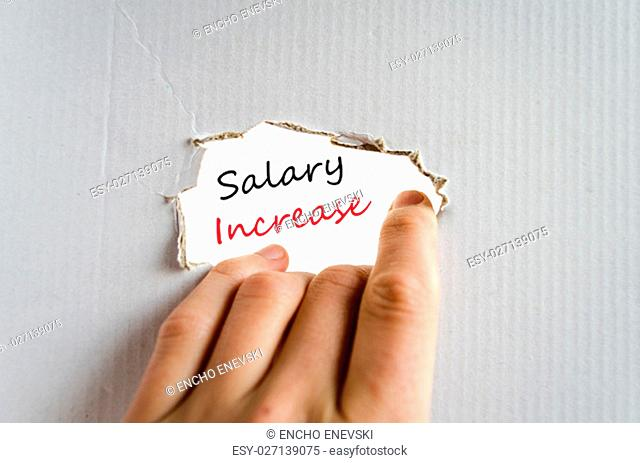 Salary increase text concept isolated over white background