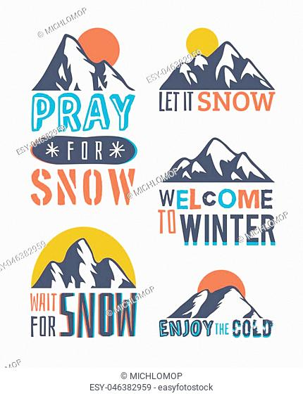 Hand drawn Mountains Logo set. Ski Resort vector icons with mountain silhouette. Ride and Snowboarding motivation badges. Riders quotes, travel labels
