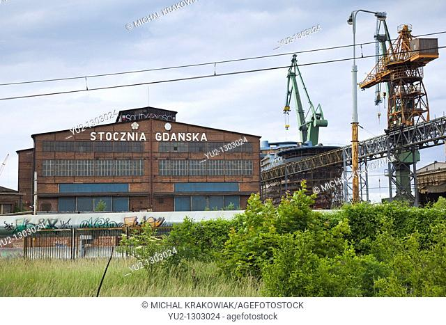 Building of Shipyard of Gdansk with polish sign 'Shipyard of Gdansk' and writing 'Solidarnosc' on the roof