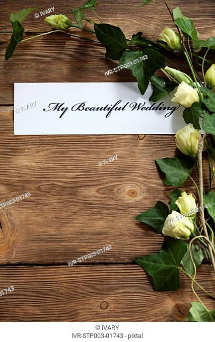 My Beautiful Wedding Written On White Paper Near Roses And Leaves
