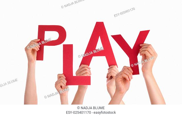 Many Caucasian People And Hands Holding Red Letters Or Characters Building The Isolated English Word Play On White Background