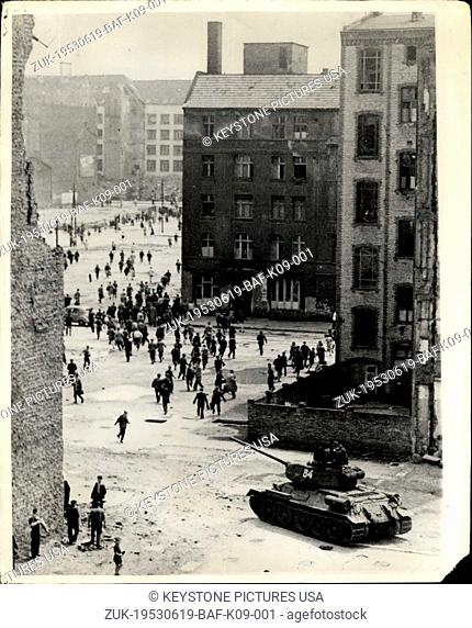 Jun. 19, 1953 - Riots And Demonstrations In East Berlin. Tank Puts In An Appearance. Keystone Photo Shows:- A Soviet tank puts in an appearance and the...
