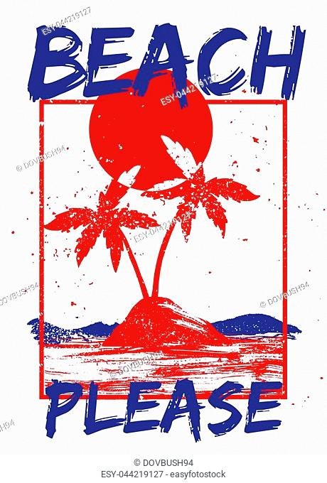 Red fashion vintage summer graphic print for clothes t shirt with California beach, ocean, hot sun, tropical island, and palm and lettering, Beach please