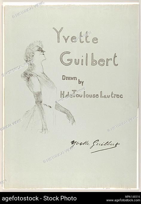 Cover - Yvette Guilbert. Series/Portfolio: Yvette Guilbert; Artist: Henri de Toulouse-Lautrec (French, Albi 1864-1901 Saint-André-du-Bois); Date: 1898; Medium:...