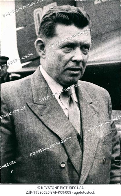 Jun. 26, 1953 - Ambassador Jliitschew arrived in vienna: The new Soviet ambassador and high-commissio- Austria Iwan Iwanowic Jliischew arrived in Our picture...