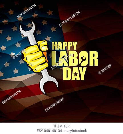labor day Usa vector label . vector happy labor day poster or banner with clenched fist isolated on usa flag background . Labor union icon