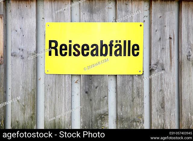 german word - Reiseabfälle sign. travel waste - waste bin when travelling on highway parking place. Autobahn, Parkplatz, Rastplatz
