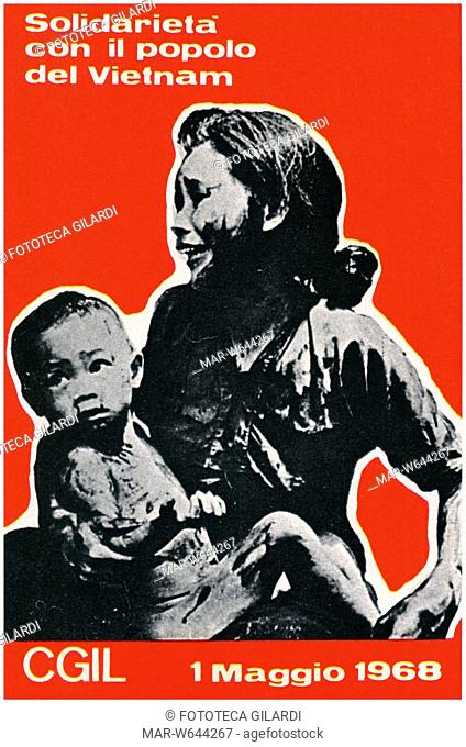 GUERRA IN VIETNAM Manifesto della CGIL 'Solidarietà con il popolo del Vietnam' 1° Maggio 1968,,Copyright © Fototeca Gilardi