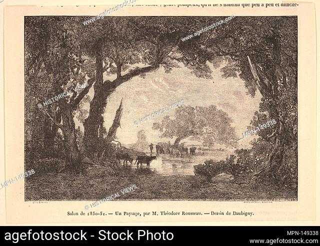 Salon de 1850-51; Un Paysage, par M. Théodore Rousseau. Artist: Charles-François Daubigny (French, Paris 1817-1878 Paris); Artist: After Théodore Rousseau...