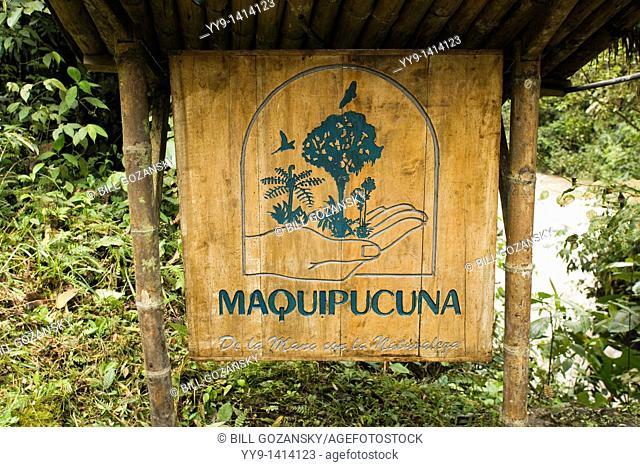 Sign at Maquipucuna Reserve - near Nanegalito, Ecuador