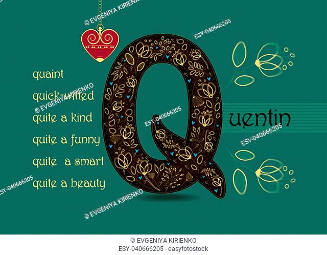 Name Day Card for Quentin. Artistic brown letter Q with golden floral decor. Vintage red heart with chain. Words begining with the letter Q - quick-witted