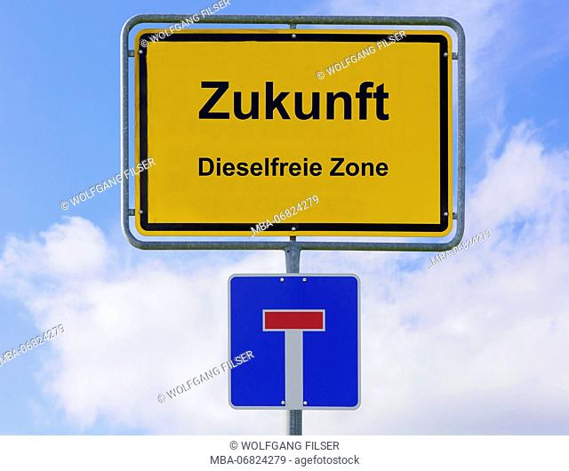 Road sign, future, diesel free zone, dead end, symbol, diesel suspended driver's licence