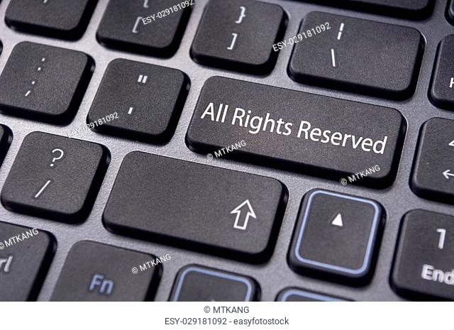 an All Rights Reserved message on keyboard to illustrate the concepts