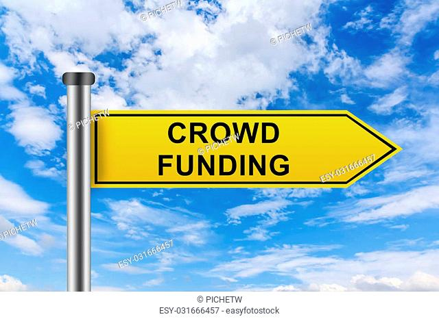 crowd funding words on yellow road sign on blue sky