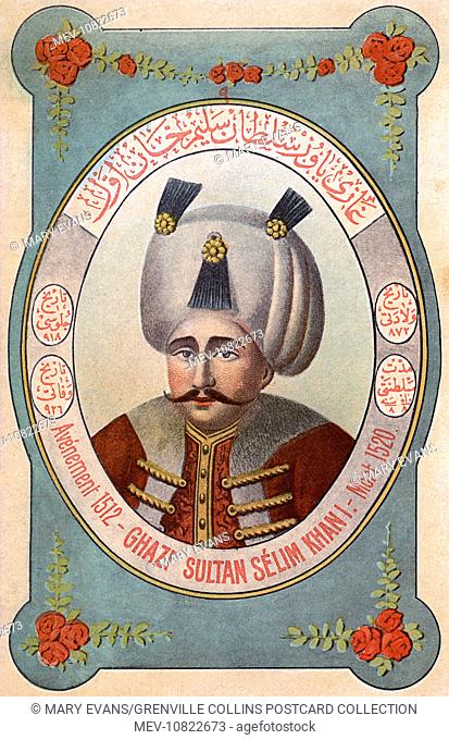Selim I, nicknamed Yavuz, the Stern or the Steadfast, but often rendered in English as the Grim (1465/1466/1470–1520) - Sultan of the Ottoman Empire from 1512...