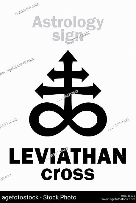 Astrology Alphabet: LEVIATHAN (The Satanic cross). Hieroglyphics sing (mystic kabbalistic demonic symbol)