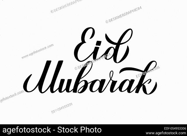 Eid Mubarak calligraphy lettering isolated on white. Muslim holiday typography poster. Islamic traditional vector illustration