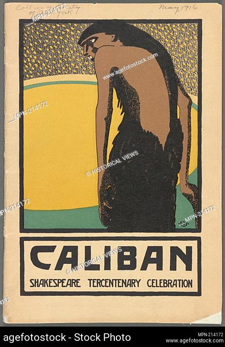 Caliban. MacKaye, Percy, 1875-1956 (Author). Billy Rose Theatre Collection program file Caliban . by the Yellow Sands. Date Issued: 1916-05