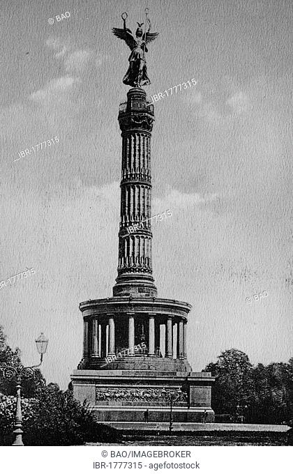 Victory Column, Berlin, Germany, historical image, about 1899