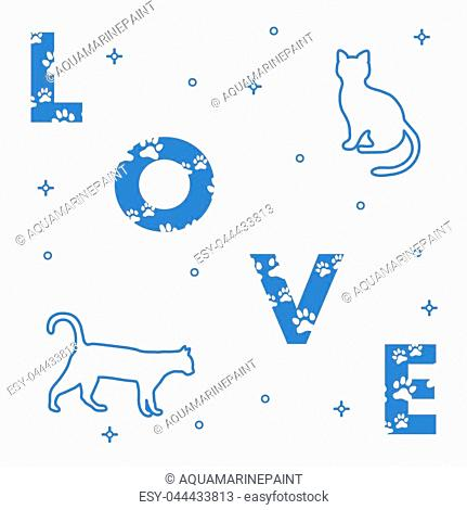 Word: Love. The message is decorated with traces of a cat. Cats. Template for design, print
