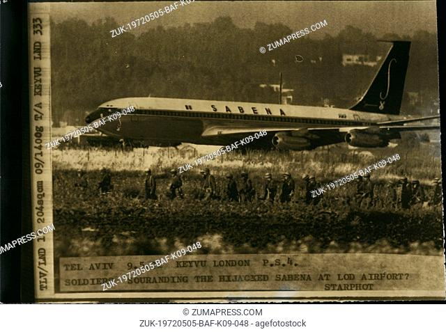 May 05, 1972 - Two Boeing Hijackers shot dead: All the 100 passengers on the Hi-jacked Boeing 707 of Sabena Airliner are safe-after two of the hijackers had...