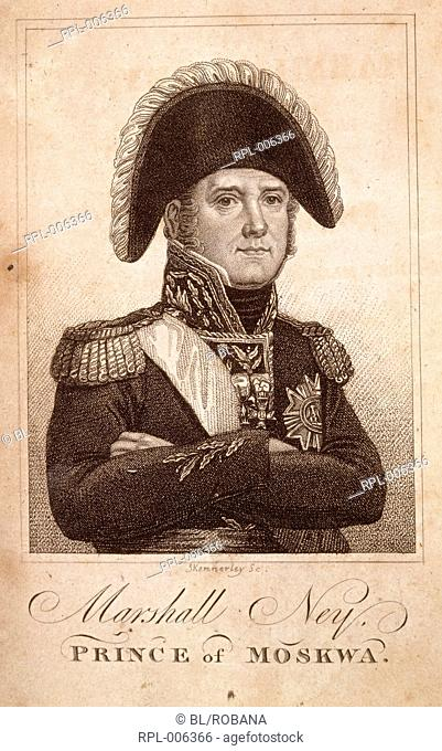 Michel Ney  1769 - 1815  Prince of Moskwa. French Napoleonic General and Marshal. Known as the Bravest of the Brave. After fighting for Napoleon at the Battle...