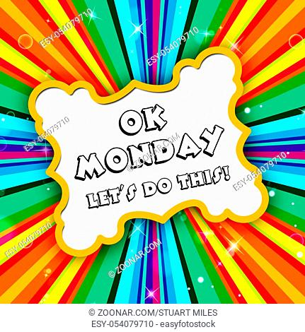Monday Motivation Quotes - Let's Do This Sign - 3d Illustration
