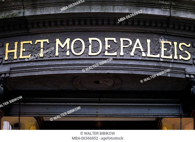 Belgium, Antwerp, Het Modepaleis sign for the flagship store of Antwerp Six star Belgian fashion designer Dries van Noten