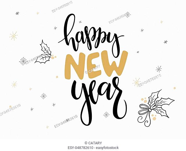 vector hand lettering new 2018 year label - happy hew year - with holly leaves and snowflakes