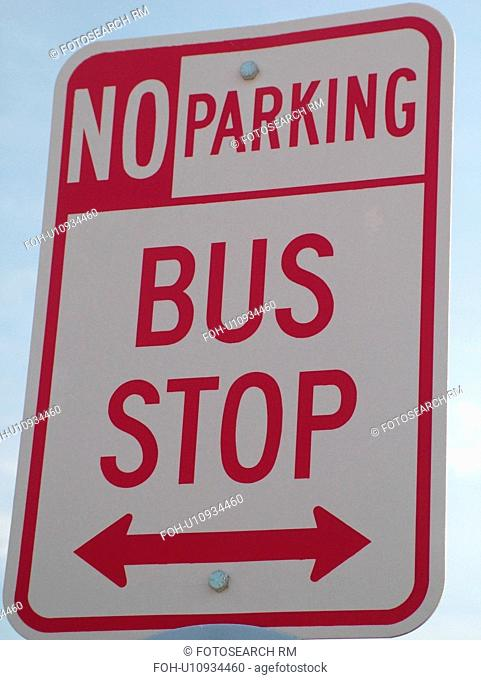 road sign, No Parking, Bus Stop, regulatory signs