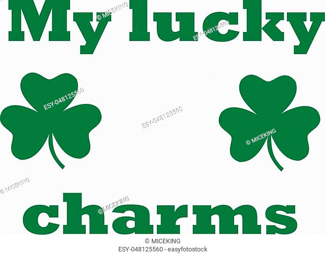 St. Patrick's Day t-Shirt design - my lucky charms