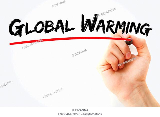 Hand writing Global Warming with marker, concept background