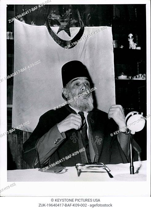 Apr. 17, 1964 - Messali Hadj, President of the Algerian People's Party at his press conference in Toutevoie Manor, near Gouvieux (Oise) in France
